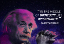 """Einstein quote """"In the middle of difficulty lies opportunity"""""""
