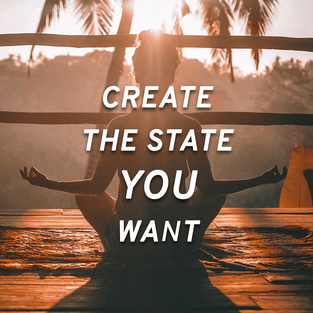 Create the state you want, meditation pictures, meditation background