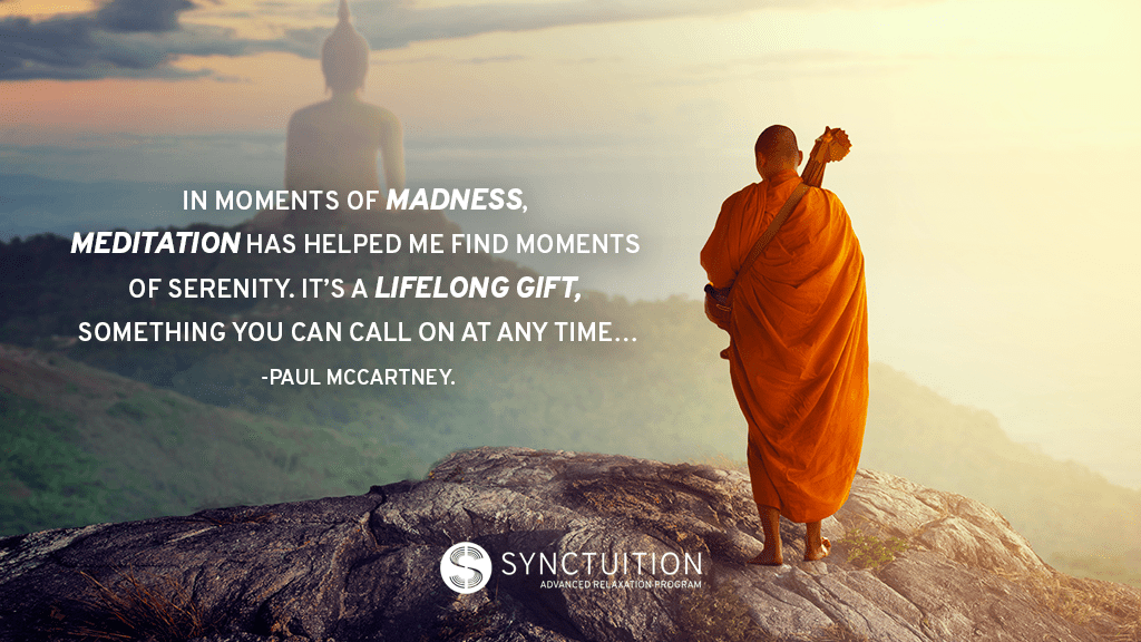 Synctuition quotes: Paul Maccartney on Meditation